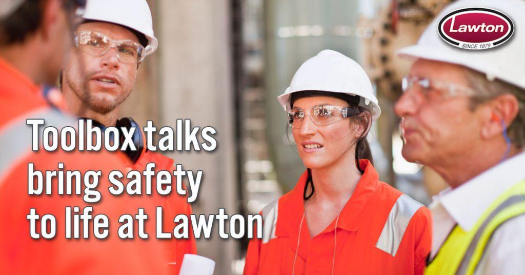 58 Lawton ToolBoxTalks 1200x628
