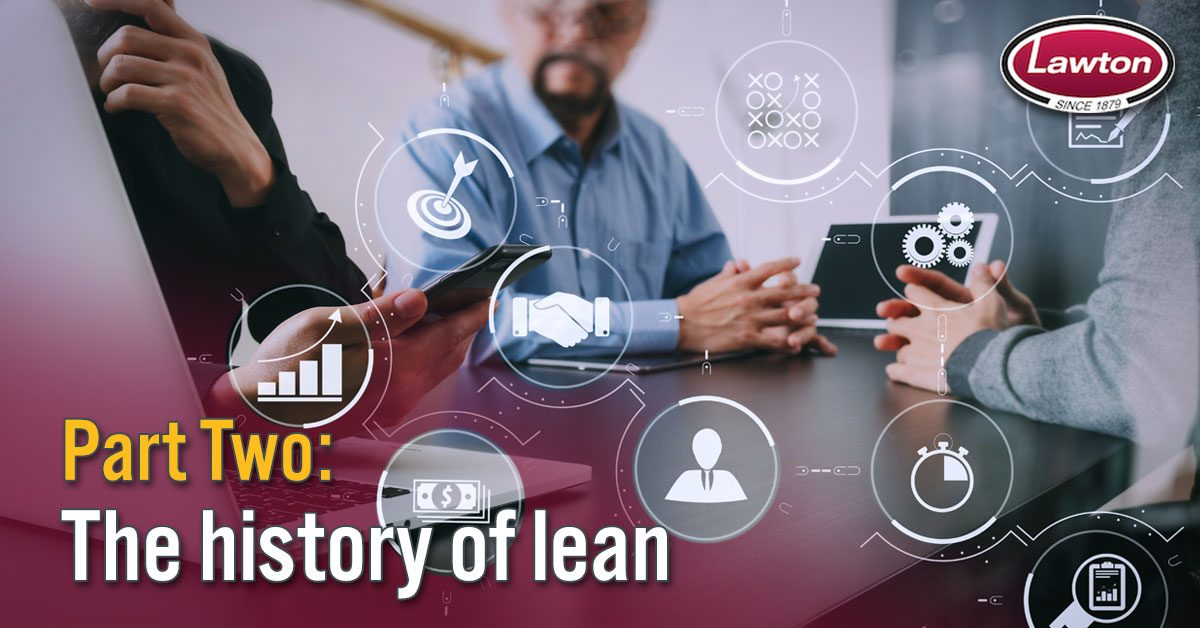 History of Lean – Part 2
