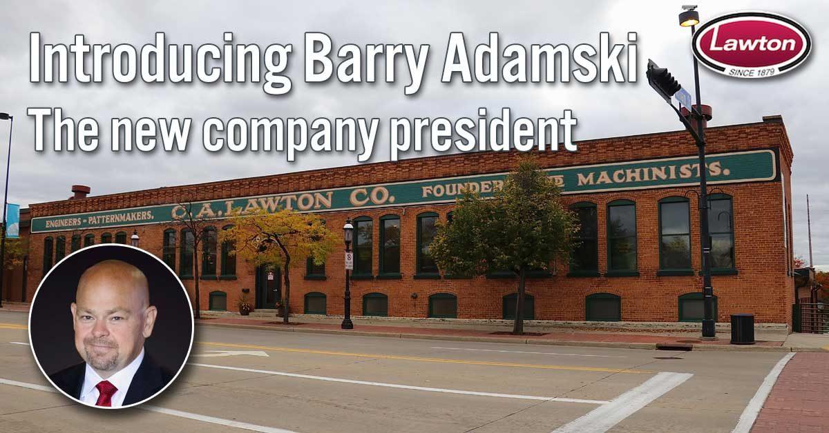 Lawton President Barry Adamski